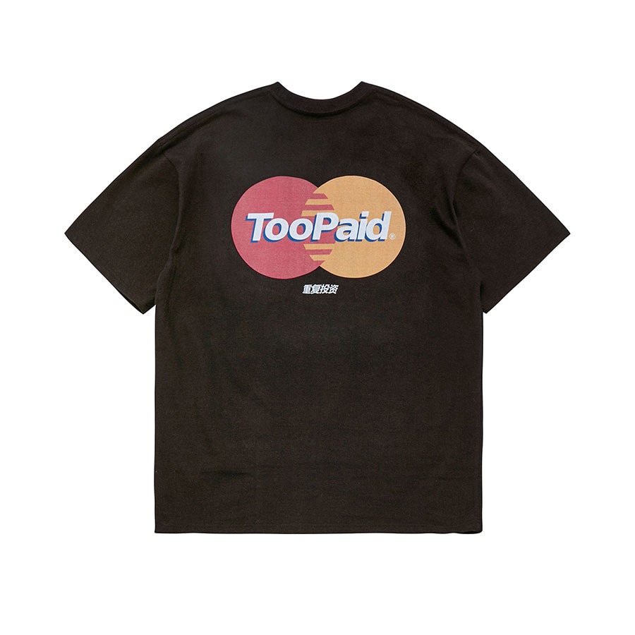 Too Paid Logo T-Shirts BK